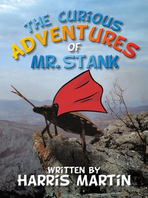 cover image of The Curious Adventures of Mr. Stank