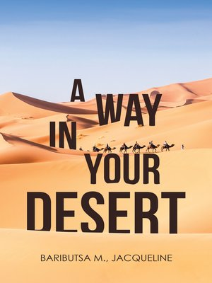 cover image of A Way in Your Desert