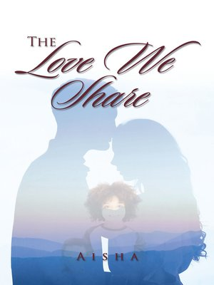 cover image of The Love We Share