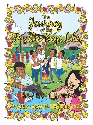 cover image of The Journey of the Fruitee Kup Lls