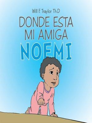 cover image of Donde Esta Mi Amiga Noemi