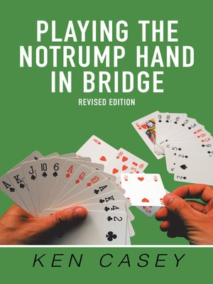 cover image of Playing the Notrump Hand in Bridge