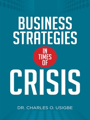 cover image of Business Strategies in Times of Crisis