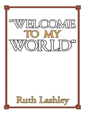 "cover image of ""Welcome to My World"""
