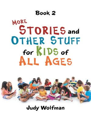 cover image of More Stories and Other Stuff for Kids of All Ages
