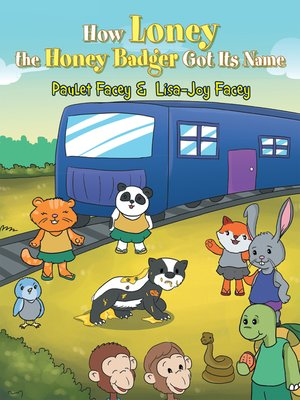 cover image of How Loney the Honey Badger Got Its Name