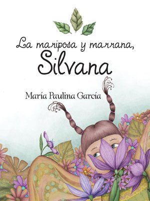cover image of La Mariposa Y Marrana, Silvana
