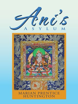 cover image of Ani'S Asylum