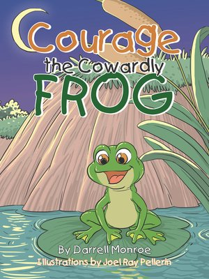 cover image of Courage the Cowardly Frog