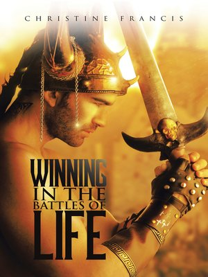 cover image of Winning in the Battles of Life