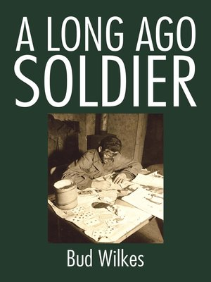 cover image of A Long Ago Soldier