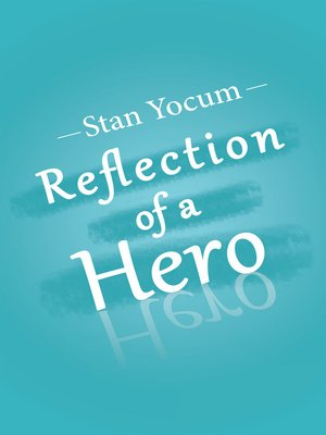 cover image of Reflection of a Hero