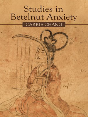 cover image of Studies in Betelnut Anxiety