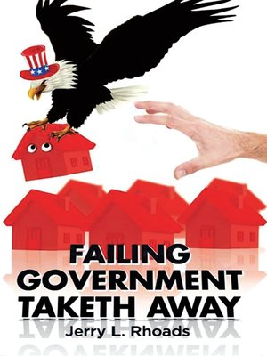 cover image of Failing Government Taketh Away