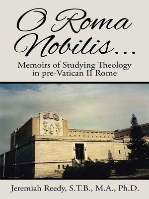 cover image of O Roma Nobilis...