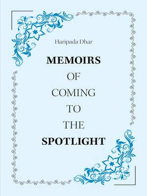 cover image of Memoirs of Coming to the Spotlight