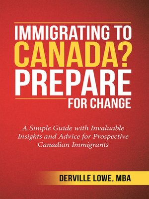 cover image of Immigrating to Canada? Prepare for Change