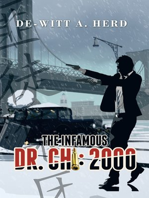 cover image of The Infamous Dr. Chi