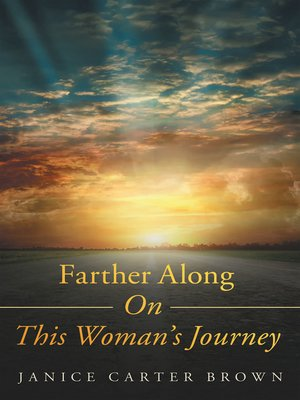 cover image of Farther Along on This Woman's Journey