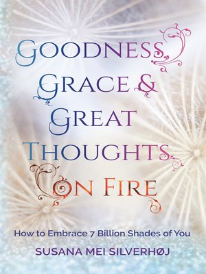 cover image of Goodness, Grace & Great Thoughts on Fire