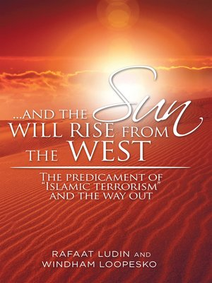 cover image of . . . and the Sun Will Rise from the West