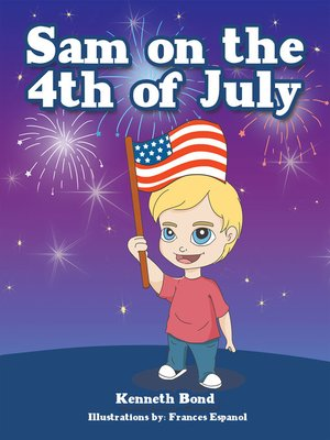 cover image of Sam on the 4Th of July