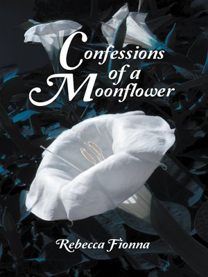cover image of Confessions of a Moonflower
