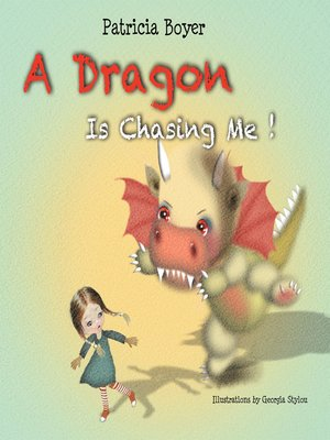 cover image of A Dragon Is Chasing Me!