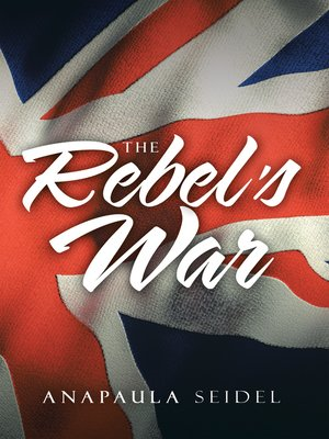 cover image of The Rebel's War