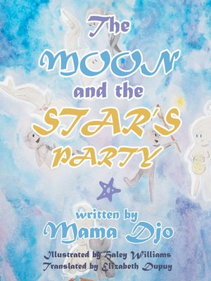 cover image of The Moon and the Star's Party