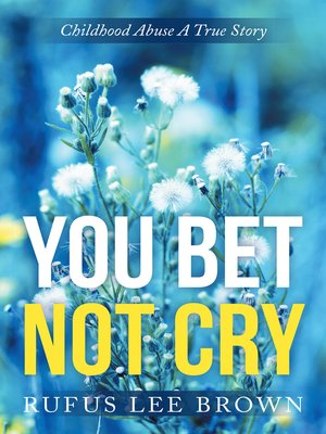 "cover image of ""You Bet Not Cry"""