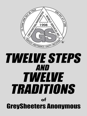 cover image of Twelve Steps and Twelve Traditions of Greysheeters Anonymous