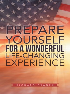 cover image of Prepare Yourself for a Wonderful Life-Changing Experience