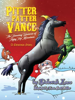 cover image of Pitter Patter Vance the Dancing Unicorn of Tippy Top Mountain