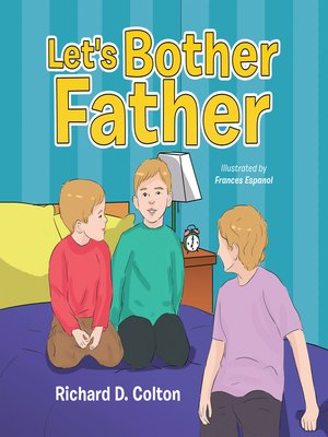 cover image of Let's Bother Father