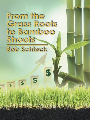 cover image of From the Grass Roots to Bamboo Shoots