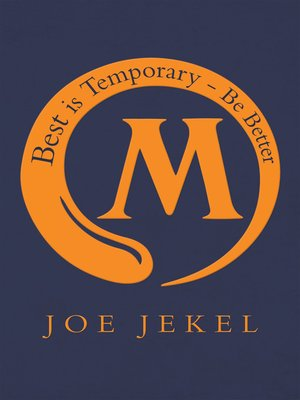 cover image of Best Is Temporary--Be Better