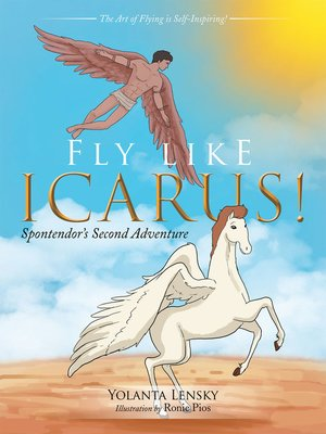 cover image of Fly Like Icarus!