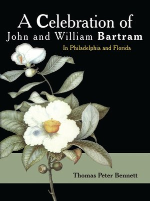 cover image of A Celebration of John and William Bartram