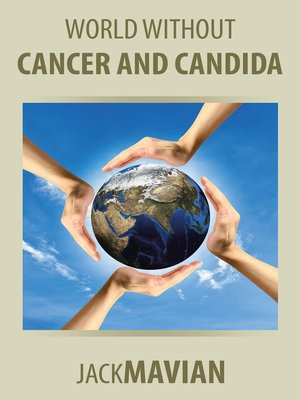 cover image of World Without Cancer and Candida