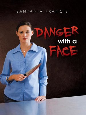 cover image of Danger with a Face