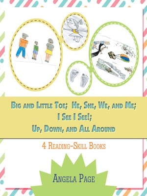 cover image of Big and Little Toe; He, She, We, and Me; I See I See!; Up, Down, and All Around