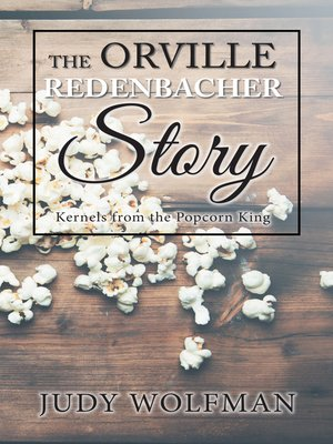 cover image of The Orville Redenbacher Story