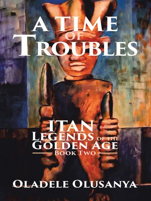 cover image of A Time of Troubles