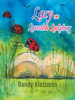 cover image of Lacy the Loveable Ladybug