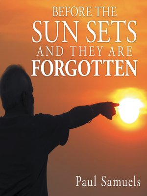 cover image of Before the Sun Sets and They Are Forgotten
