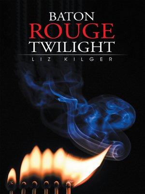 cover image of Baton Rouge Twilight