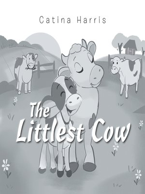 cover image of The Littlest Cow