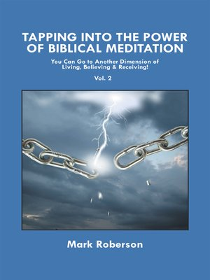 cover image of Tapping into the Power of Biblical Meditation (Volume 2)