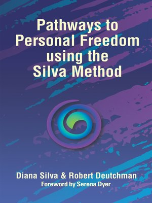 cover image of Pathways to Personal Freedom Using the Silva Method